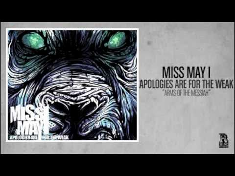 Miss May I - Arms Of The Messiah