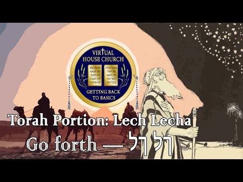 (2020) Virtual House Church - Bible Study - Week 03: Lech Lecha