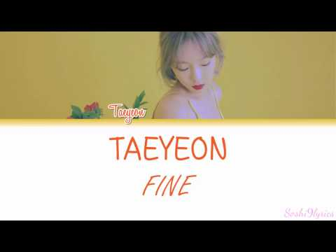 Taeyeon (태연) - FINE Lyrics [Color Coded/ENG/ROM]