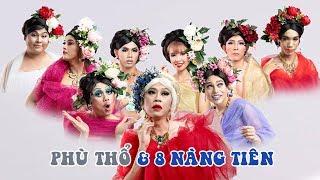 Liveshow Hoài Linh 2019 - Phù Thổ Và 8 Nàng Tiên