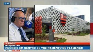 Boechat: Incêndio em centro de treinamento do Flamengo deixa ao menos 10 mortos