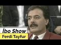 Ferdi Tayfur'un Babasıyla Olan Anısı (İbo Show 2006) mp3 indir