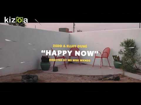 Download Zedd amp Elley Duh  Happy Now  1 Hour Music