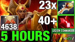 5 HOURS! Legion Commander with 4638Duels  105Kills ! INSANE GAME! 23X Rapiers 40x BloodStone