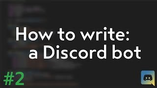 How to make your own Discord bot! (Discord.py tutorial) #2