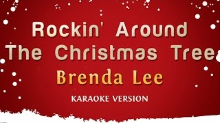 Brenda Lee Rockin 39 Around The Christmas Tree Karaoke Version
