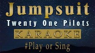 Twenty One Pilots - Jumpsuit (Karaoke)