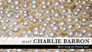 Charlie Barron: The Longevity of Pearls