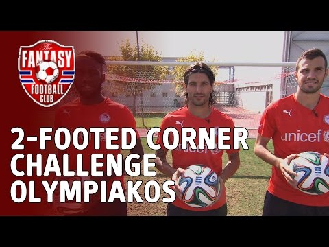 The 2-Footed Corner Challenge - Olympiakos - The Fantasy Football Club