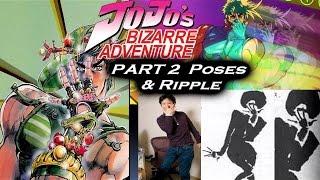 AH Anime Presentation JoJo's Bizarre Adventure Part 2: JoJo Poses & Hamon