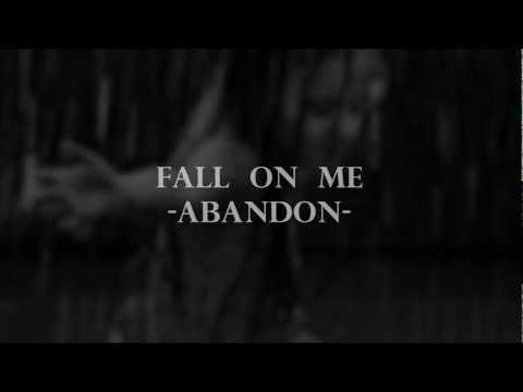 Abandon - Fall On Me