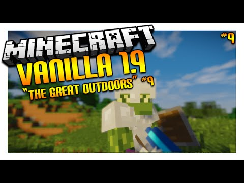 ★Let's Play Minecraft 1.9 - VANILLA SURVIVAL - The Great OutDoors W/ Shaders Episode 9 (Let's Play)★