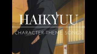 Haikyuu | Character Themes - Karasuno Volleyball Club
