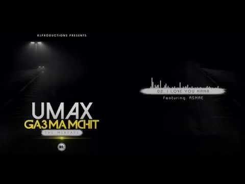 Umax - I Love You Mama (feat. Asmae) video