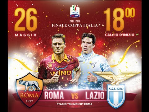 Trailer Derby Lazio - Roma | FINALE DI COPPA ITALIA | [2013] - HD