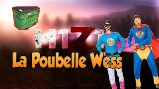 La poubelle wesh h1z1 kotk