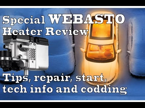 Special Review Webasto Parking Heater. Tips for repair and starting. technical info & codding-winter