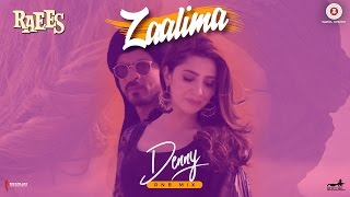 download lagu Zaalima - Denny Rnb Mix  Raees  Shah gratis