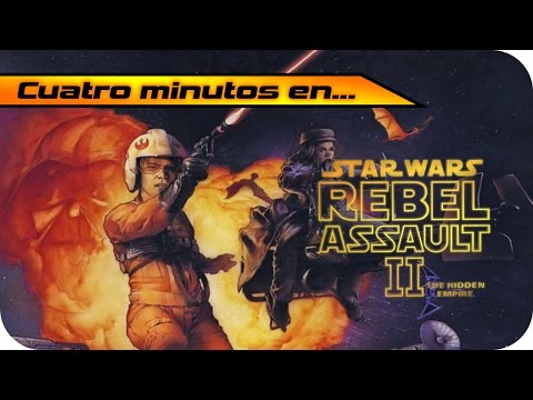 Cuatro minutos en... Star Wars: Rebel Assault II