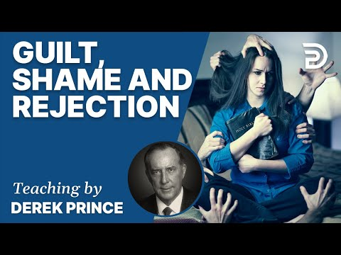 Guilt, Shame and Rejection