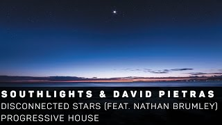 [PG. House]Southlights & David Pietras feat. Nathan Brumley - Disconnected Stars[ZCM Free Release]