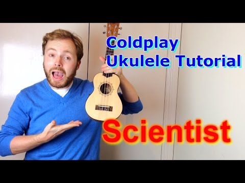 Scientist - Coldplay (Ukulele Tutorial)