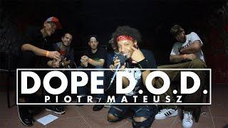 WYWIAD | PIOTR/MATEUSZ x DOPE D.O.D.