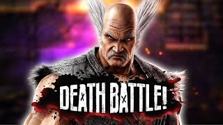 Heihachi Mishima Crushes DEATH BATTLE with an Iron Fist!