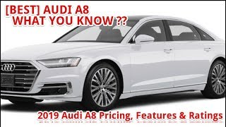 [BEST] 2019 Audi A8 Pricing, Features & Ratings