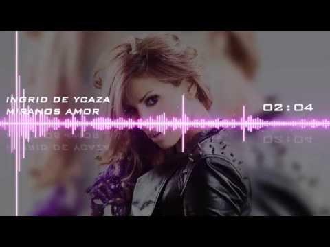 Ingrid De Ycaza - Miranos Amor