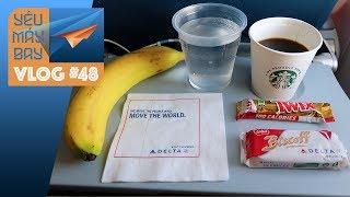VLOG #48: Chuyến bay bị overbook và cách xử lý của Delta Airlines | Yêu Máy Bay