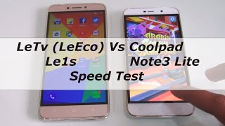 LeTv Le1s vs Coolpad note 3 lite speed test