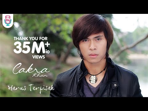 Cakra Khan - Harus Terpisah (official Video Clip) video
