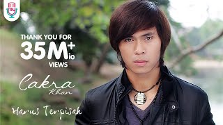 Download Lagu Cakra Khan - Harus Terpisah (Official Music Video) Gratis STAFABAND