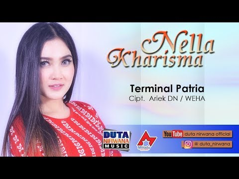 Download  Nella Kharisma - Terminal Patria  Gratis, download lagu terbaru