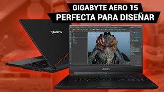 Laptop Gigabyte Aero 15 - ¿Mejor que una MacBook Pro?