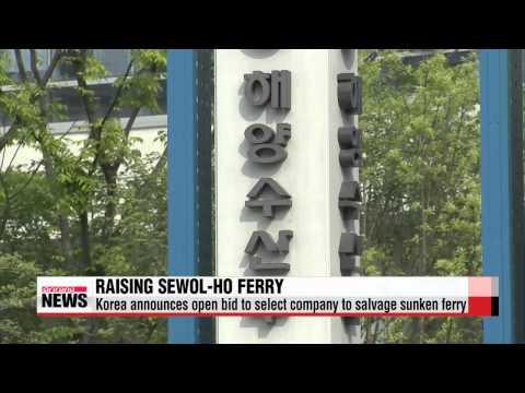 Korea announces bid to salvage sunken Sewol-ho ferry   세월호 입찰 공고