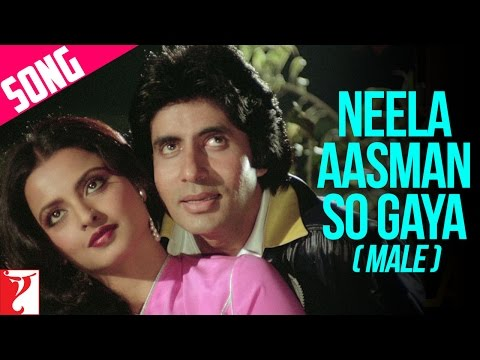 Neela Aasman So Gaya (Male) - Song - Silsila