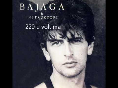 Bajaga - 220 U Voltima