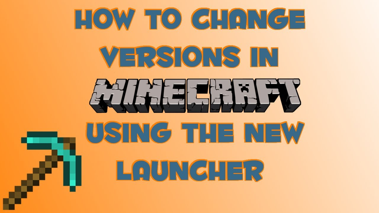 how to change versions in the new minecraft launcher
