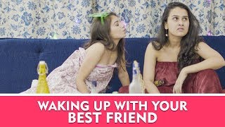 Waking Up With Your Best Friend | Pataakha