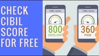 How to Get CIbil Score for Free