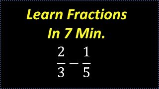 Learn Fractions In 7 min ( Fast Review on How To Deal With Fractions)