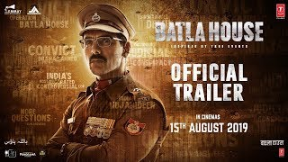 Official Trailer: Batla House | John Abraham,Mrunal Thakur, Nikkhil Advani |Releasing On 15 Aug,2019