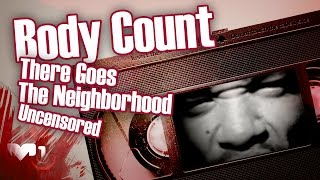 Watch Body Count Here Goes The Neighborhood video