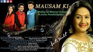 Mausam Ki-Medley of Musical Colours | Cover Song | Ft.Anita Pandit (X-Factor Fame:Sajda Sister)