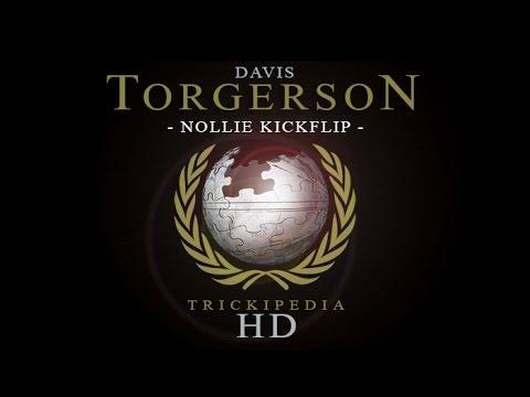 Davis Torgerson: Trickipedia - Nollie Kickflip