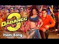 Sunny Leone Item Song With Salman Khan In Dabangg 3