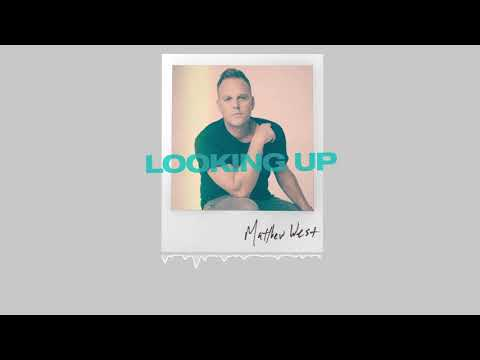 Download  Matthew West - Looking Up  Audio Gratis, download lagu terbaru