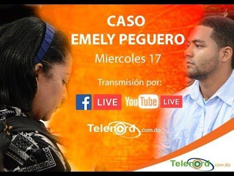 EN VIVO: Juicio de fondo caso Emely Peguero